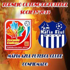 JE & M Eventos Esportivos: MÁFIA AZUL FC CONFIRMADO NO TORNEIO OUTONO DE FUTE...