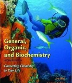 General Organic And Biochemistry: Connecting Chemistry To Your Life PDF