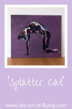 'Splatter Cat' is a predominantly purple resin and acrylic figure painting on a very large canvas. This yoga art depicts a yogi in cat pose or from the cat cow sequence Resin Paintings, Cat Pose, Yoga Art, Large Canvas, Yoga Retreat, New Artists, Figure Painting, How To Do Yoga, Dancers