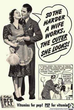 anuncios antiguos que hoy estarían prohibidos. Cuando más duro trabaja una mujer más guapa está