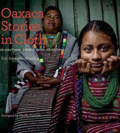 Oaxaca: Stories in Cloth Book