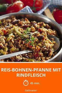 Reis-Bohnen-Pfanne mit Rindfleisch - smarter - Zeit: 45 Min. | eatsmarter.de