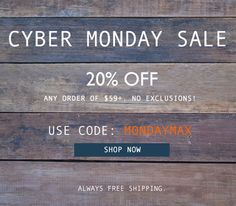 our cyber monday sale|use code MONDAYMAX