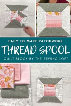 The thread spool quilt block is an easy to make, patchwork quilt block that is perfect for using smaller pieces of fabric scraps. Comes in 2 finished sizes. The Sewing Loft #newquilter #quiltblock #thesewingloft Quilt Block Patterns, Pattern Blocks, Quilt Blocks, Sewing Patterns, Scrap Fabric Projects, Fabric Scraps, Sewing Projects, Quilting Tutorials, Quilting Designs