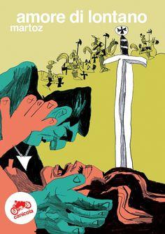 Martoz - Amore di lontano: new best thing del fumetto italiano, alla seconda opera ha esaurito tutto quello che aveva da dire.  T (!!)