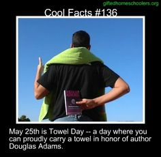 Towel Day is a reason to celebrate for Douglas Adams fans You Just Realized, Uk Actors, Weird But True, Douglas Adams, Hitchhikers Guide, Guide To The Galaxy, Science Facts, Wtf Fun Facts, The More You Know