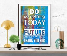 Do something today, Inspirational quote, Motivational art, poster print, colorful decor Modern decor digital wall decoration printable by InArtPrints on Etsy