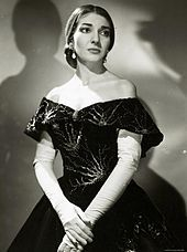 Maria Callas -  Greek soprano, and one of the most renowned and influential opera singers of the 20th century.