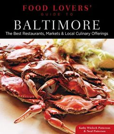 Our first book - Food Lovers' Guide to Baltimore!