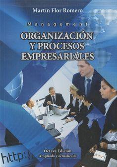 Flor Romero, Martín. Organización y procesos empresariales 8ª ed. 3 ejemplares