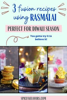 Rasmalai is an all time favourite Indian Sweet. Here is my top favourite recipes using Rasmalai - Rasmalai Cookies, Rasmalai Trifle and Rasmalai Cupcakes perfect for this festive season.