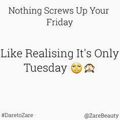 """Great Way To Screw Up #Friday  #Tuesday 