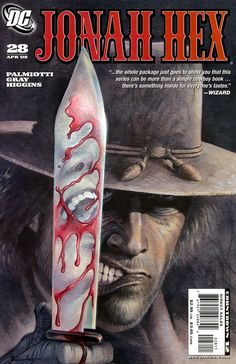 splatterpunk best | Jonah Hex is quite unique among other western heroes and storylines ...