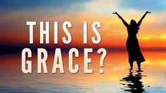 This is Grace? - 119 Ministries