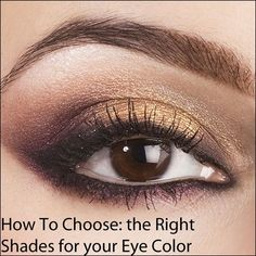 Flatter your eyes the easy way -- we spell out which colors flatter your eye color. #makeup #tutorials #beautymakeupforbrowneyes