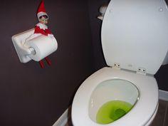 Dye the toilet water - Elf on the shelf idea