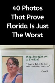 With a population made up of retirees, gun nuts, alligators, and meth, it's no shock most Americans think Florida is the worst state. Funny Picture Jokes, Funny Jokes, Funny Pictures, Hilarious, Meme Generation, Craft App, Viral Trend, New Pins, Laugh Out Loud