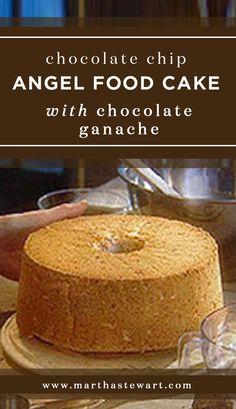 Chocolate Chip Angel Food Cake with Chocolate Ganache   Martha Stewart ...