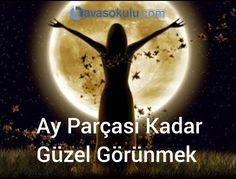 new moon ritual Ay Parcas Kadar Gzel Grnmek steyenler!