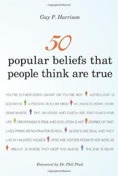 Bestseller Books Online 50 Popular Beliefs That People Think Are True Guy P. Harrison $12.24  - http://www.ebooknetworking.net/books_detail-1616144955.html