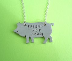 Items similar to Vegan Necklace- Vegan Jewelry- Friend not Food Pig Eco Friendly Necklace -Recycled Metals on Etsy Pig Necklace, Pot Belly Pigs, Cute Piggies, Thing 1, Little Pigs, Bari, Hand Stamped, Christmas Gifts, Inspiration