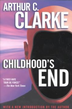 Childhood's End, by Arthur C. Clarke; Airing on SYFY channel, 12/14/15