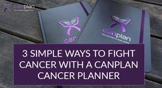 3 simple ways a cancer plan will lead you towards self-healing // how to use canplan cancer planner to fight cancer at home #canplan #cancerplan #cancerplanner #cancersupport #cancertips #cancerdiettips #fightcancer #beatcancer #cancerplanofattack #plancancer