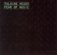 "August 1979--Fear of Music - Talking Heads ""Life During Wartime""--Talking Heads again. I like it. Meh. I also like ""Drugs."" The song (in this case). meh. Yawn. No, really, it's OK."