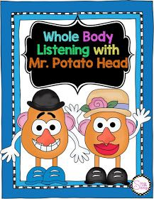 Potato Head to teach Whole Body Listening. What is Whole Body Listening? It is si mply listening with your whole body! Listening Activities For Kids, Active Listening, Listening Skills, Teaching Activities, Language Activities, Mr Potato Head, Potato Heads, Elementary Counseling, School Counselor
