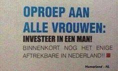 Investeer in een man...