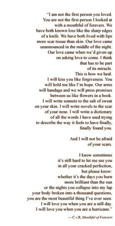 These is the most beautiful words I have ever read. (Tara)  ~ Mouthful of forevers -Clementine von Radics ~ Wow. Just wow.