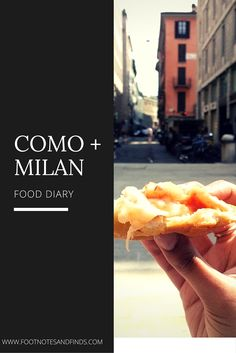 Como and Milan Food Diary