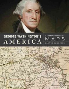 Inspired by the maps he used or created from his teens until his death, this biography of George Washington visualizes American history through his eyes, placing readers at various scenes in his life, from the French and Indian War to the Revolution.