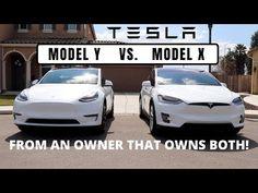 Tesla Model Y Vs Model X An Opinion From Someone Who Owns Both Youtube Tesla Model Tesla Model X Tesla