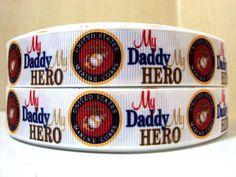 7/8 My Daddy My Hero US Military Marine by AndysTreasures2015 Usmc, Marines, Military Ribbons, My Daddy, Marine Corps, Grosgrain Ribbon, My Hero, Scrapbooking, Bows