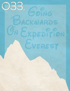 033: Going Backwards on Expedition Everest