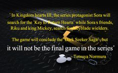 Kingdom Hearts is not over yet, and it won't be ending anytime soon :D