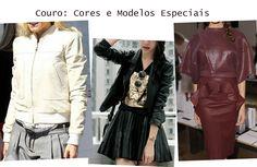 Couro: Cores e Modelos Especiais http://tempodemoda.com.br/blog/2013/07/27/couro-cores-e-modelos-especiais/