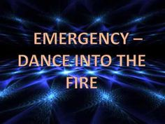 Emergency - Dance Into The Fire