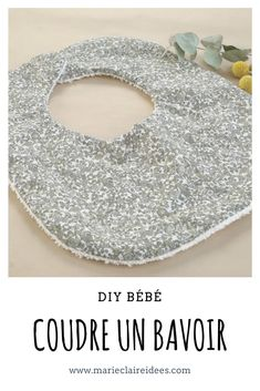 Tuto facile pour coudre un bavoir - Baby diy Tuto facile pour coudre un bavoir Lätzchen nähen / Lätzchen einfach nähen / DIY Couture / Baby nähen Diy Projects For Kids, Diy For Kids, Sewing Projects, Diy Bebe, Baby Room Diy, Baby Couture, Chanel Couture, Baby Sewing, Trendy Baby