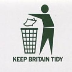 Keep Britain Tidy, 1970s - think they need to reinvent this campaign - LITTER - why do people do it !!!