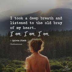 I Took A Deep Breath - https://themindsjournal.com/i-took-a-deep-breath/