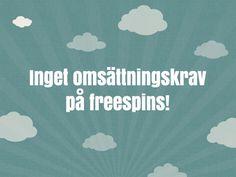 Inga genomspelningskrav på dina freespins. Helt unikt och bara hos Thrills! http://www.kasino.se/thrills/