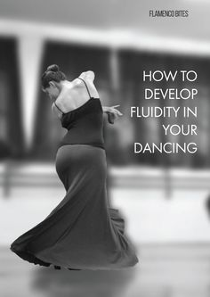 Beginners tips for for fluidty for Flamenco dancing