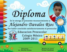Diplomas para niños de kinder - Imagui                                                                                                                                                                                 Más Preschool Graduation, Asd, School Design, Pre School, Certificate, Diy And Crafts, Kindergarten, Education, Poster