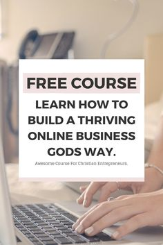 Free Course: Learn how to build a thriving online business Gods way. This is a perfect course for Christian business owners, entrepreneurs and bloggers. Click the image above to signup for the free course >> |Ikeashia Barr