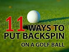 Golf Tips Swing Want more backspin on your shots? Discover 11 proven ways on how to put backspin on a golf ball. Grab these backspin golf tips now! Golf Betting, Golf Ball Crafts, Golf 7, Play Golf, Golf Putting Tips, Best Golf Clubs, Golf Practice, Golf Videos, Golf Instruction