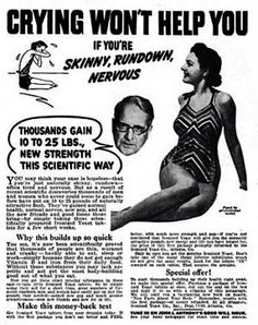 A vintage ad to help women GAIN weight. Oh the horror!