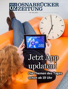 """Schneller, bunter, komfortabler: Mit dem Update der iPad-App """"Neue OZ digital"""" lesen Sie die Themen des Tages künftig bereits ab 19 Uhr in einer Abendausgabe. Mehr über die neue App-Version steht in der iPad-Ausgabe vom 26. Juni 2013."""