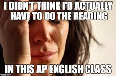 No sympathy! AP English memes